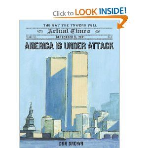 9/11 read aloud and lesson10 Years Anniversaries, September 11, America, Don Brown, Towers Fell, Book, Student Teaching, Attack, Social Study