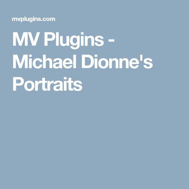 MV Plugins - Michael Dionne's Portraits