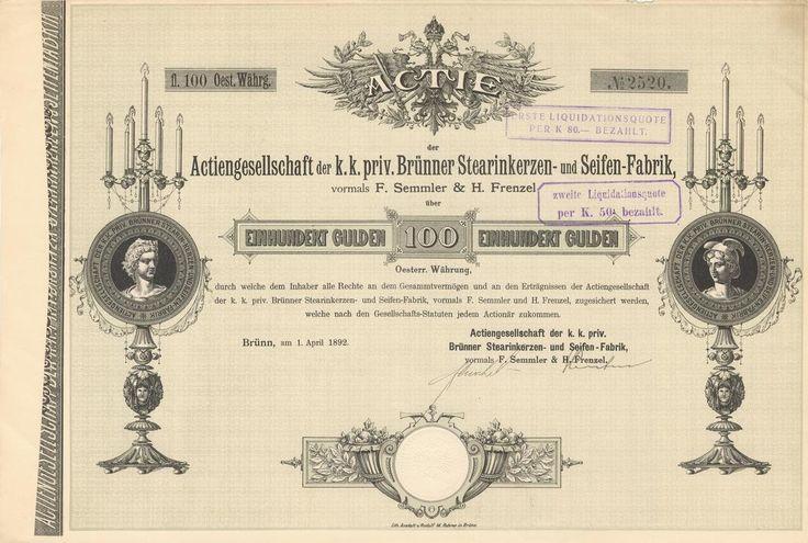 Actiengesellschaft der k. k. priv. Brünner Stearinkerzen- und Seifen- Fabrik, vormals F. Semmler & H. Frenzel. Akcie na 100 Zlatých. Brno, 1892.