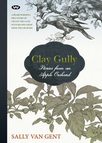 Hot off the Press ... Sally van Gent wonders how to utilise the beautiful land of Clay Gully. Goats? A vineyard? Remembering the sweet fruit she ate as a child she decides to establish a heritage apple orchard. She sets to work - and soon enough, rains falter, bugs, birds and feral animals attack the trees, and a snake takes refuge in the leg of her jeans. As the drought takes its toll and animals in the surrounding bush begin to suffer, Sally fights to keep her orchard alive.