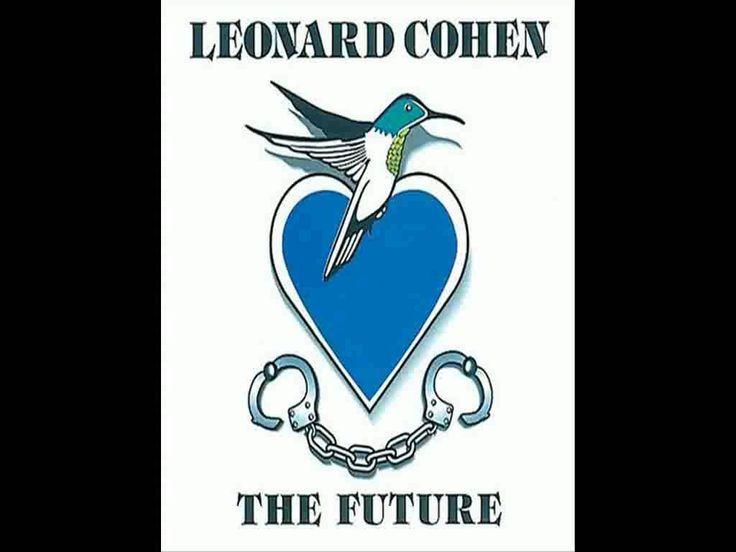 Leonard Cohen - The Future (with lyrics)