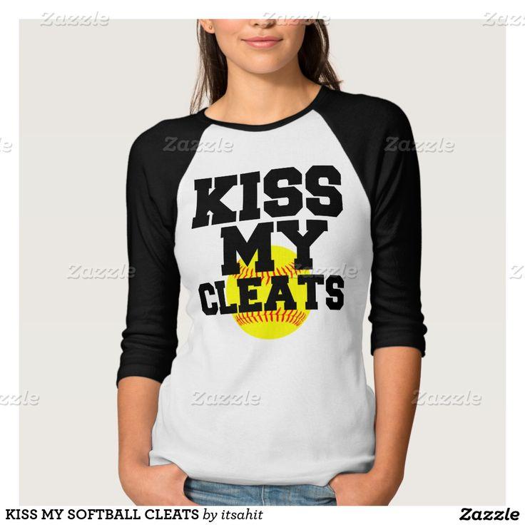KISS MY SOFTBALL CLEATS TEE SHIRTS