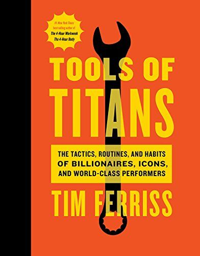 Tools of Titans: The Tactics, Routines, and Habits of Bil... https://www.amazon.com/dp/1328683788/ref=cm_sw_r_pi_dp_x_4fiayb2X80YC0