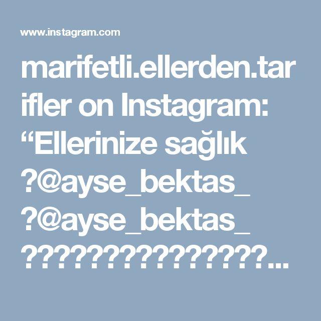 """marifetli.ellerden.tarifler on Instagram: """"Ellerinize sağlık 👉@ayse_bektas_ 👉@ayse_bektas_ ▬▬▬▬▬▬▬▬▬▬▬▬▬▬▬▬▬▬▬▬▬▬ Like 👉 @enguzel_tarifler ▬▬▬▬▬▬▬▬▬▬▬▬▬▬▬▬▬▬▬▬▬▬▬ -  Bu tarif benim…"""""""