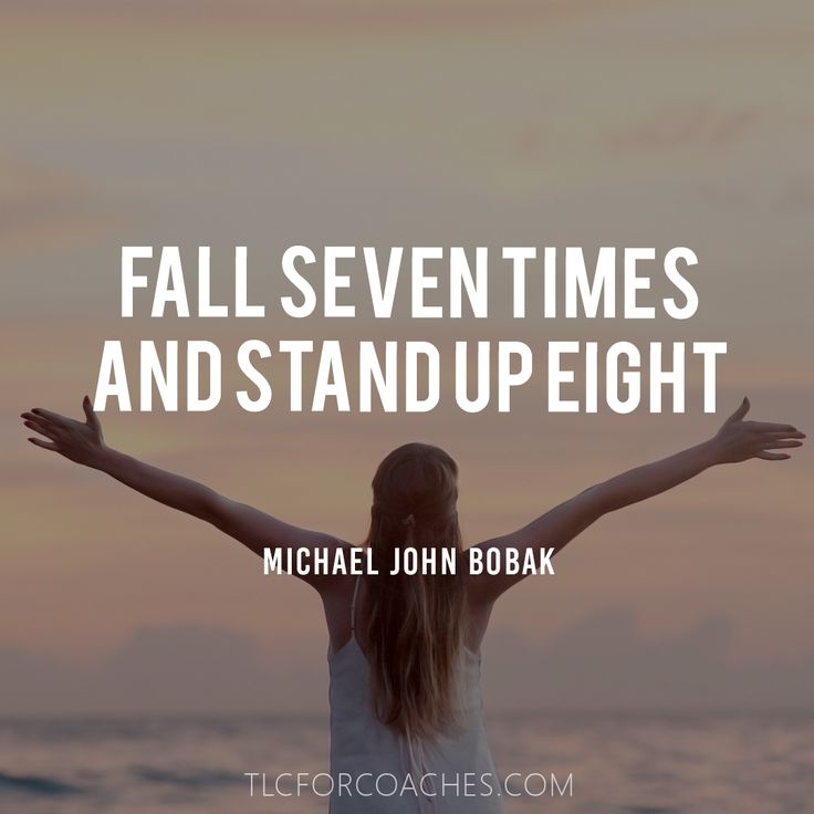 Fall Seven Times and Stand Up Eight - Michael John Bobak