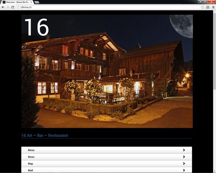 New Website for our Restaurant Client in Saanen by Gstaad Switzerland online. www.16eme.ch