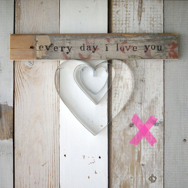 [every day i love you] by wood & wool stool, via FlickrValentine'S Day, Creative Ideas, Valentine Day, Romantic Valentine, Wood Signs, Heart Comforters, Wool Stools, Valentine Gift, Cutters Heart