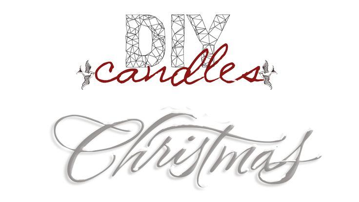 JulieMcQueen: DIY`s\Decor http://juliemcqueen.blogspot.ru/2014/12/diy-candles-for-christmas.html