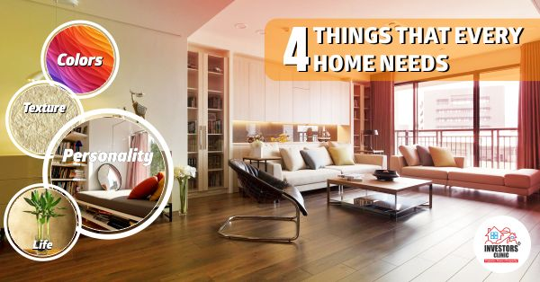 Do you know about the 4 essentials of every #HomeDecor? Color, Texture, Personality and #Life! Click to know more- http://www.investors-clinic.com/blog/4-things-that-every-home-needs/