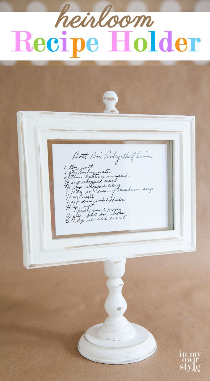 Recipe-Holder Photo Frame - DIY to give as holiday gifts. All the ready made parts to assemble it are available in the craft store.