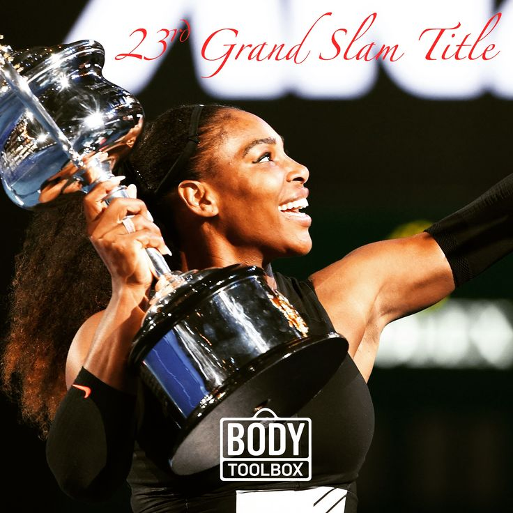 Serena Williams still continues to grow and reach higher heights even at a relatively mature age for her sport. A 23rd Grand Slam Title at the 2017 Australian Open putting her in the realms of the all time greats. Dedication and Ambition - What's in your Body Toolbox?