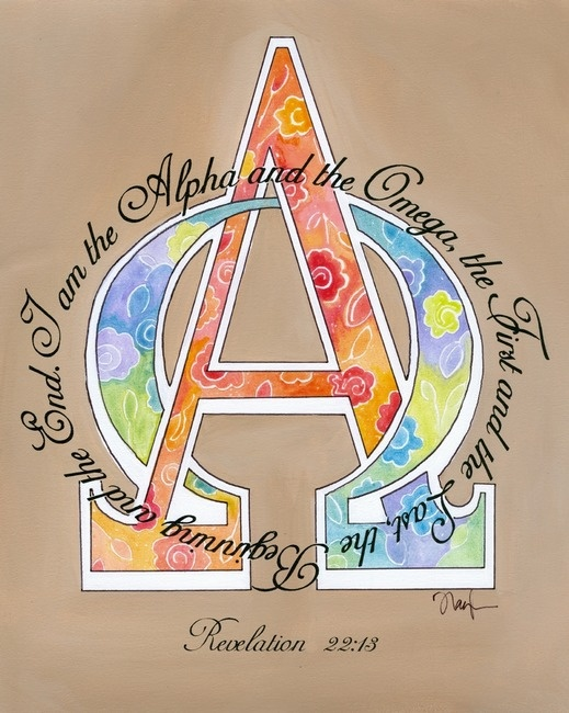 Revelation 22:13  Christ is the Alpha and Omega...the Beginning and the End.