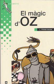 El Màgic d'Oz. Frank L. Baum.