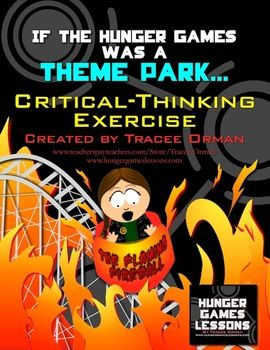 Hunger Games Theme Park Creative & Critical-Thinking Common Core Activity