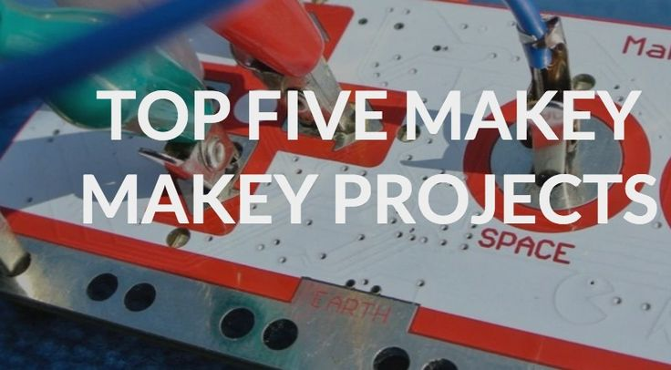 Top Five MaKey MaKey projects | The DHMakerBus