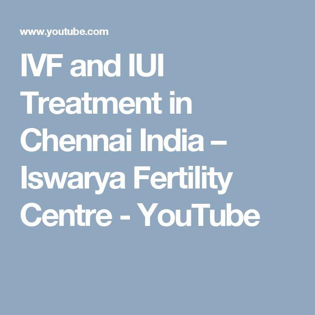 IVF and IUI Treatment in Chennai India – Iswarya Fertility Centre - YouTube