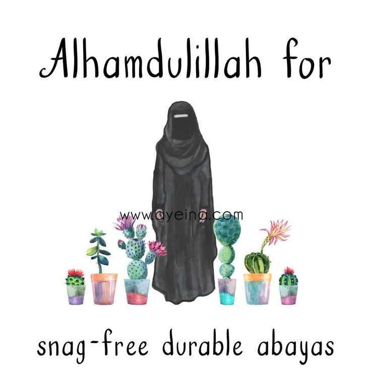123: Alhamdulillah for snag-free durable abayas. #AlhamdulillahForSeries