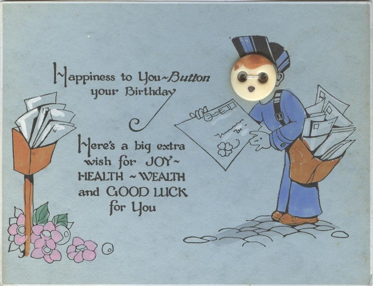 unmarked Hallmark button birthday card (in the same style as the button cards on page 58 of The Very Best from Hallmark: Greeting Cards Through the Years by Ellen Stern)