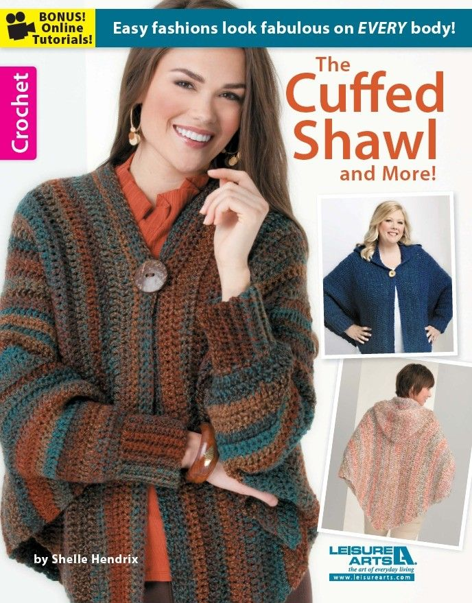The Cuffed Shawl & More - So chic, so easy to make, and with flowing lines that flatter women of all shapes and sizes, these unique crocheted designs by Shelle Hendrix are today's must-have fashions! Optional features lend lots of versatility to the four basic wraps. The Ruffled Shawl has side buttons that can be fastened to create sleeves. The Hybrid Scarf can be worn as a scarf or a short shawl. The one-size Cuffed Shawl can be made with or without a hood. The Button-Up Poncho in sizes…