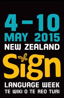 NZ Sign Language Week - NZSL became the second official language of New Zealand in April 2006, joining Te Reo Māori.