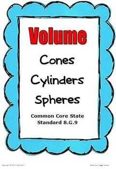 FREE!  8th grade students will apply formulas for volume of cylinders, cones and spheres to solve real-world and mathematical problems. Suggestions are given as to how to introduce and relate the volumes of cylinders and cones.
