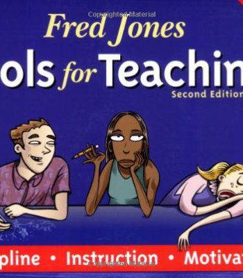 Fred Jones Tools for Teaching: Discipline, Instruction, Motivation PDF