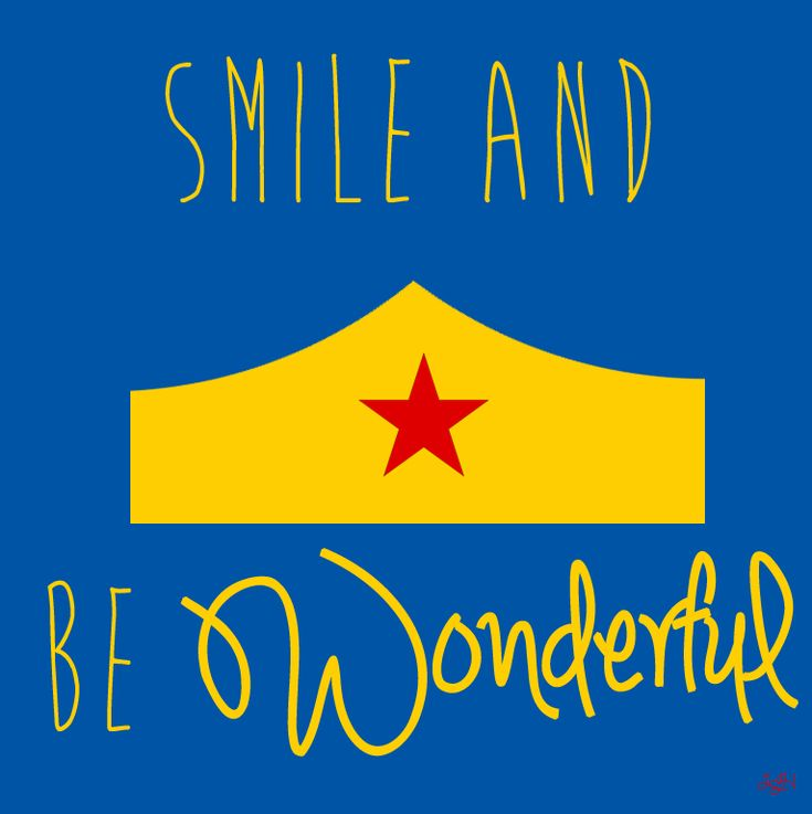 A cheery Wonder Woman motivational drawing. Let's just smile and be wonderful!