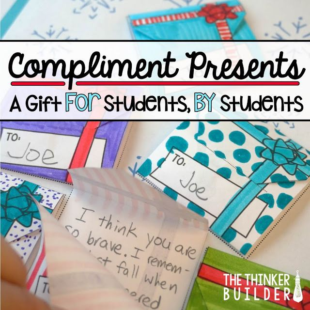 Compliment Presents! A Holiday Gift FOR Students, FROM Students