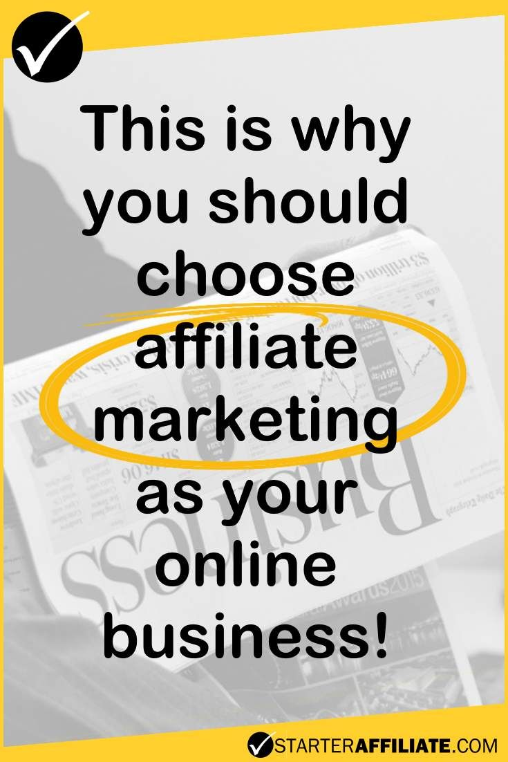 Are you planning to start your own online business? This is why you should choose affiliate marketing!