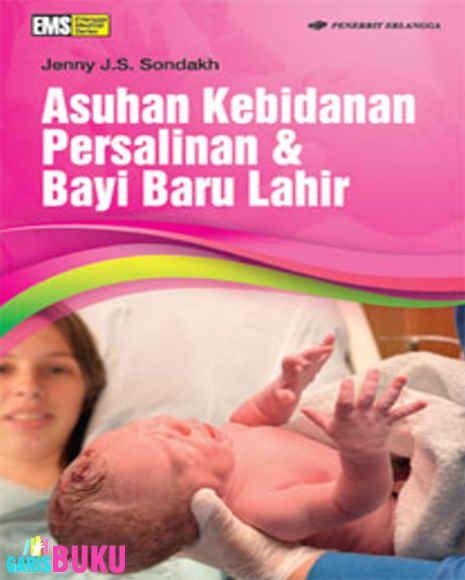 Asuhan Kebidanan Persalinan & Bayi Baru Lahir