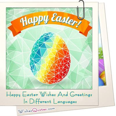 Happy Easter Wishes And Greetings In Different Languages