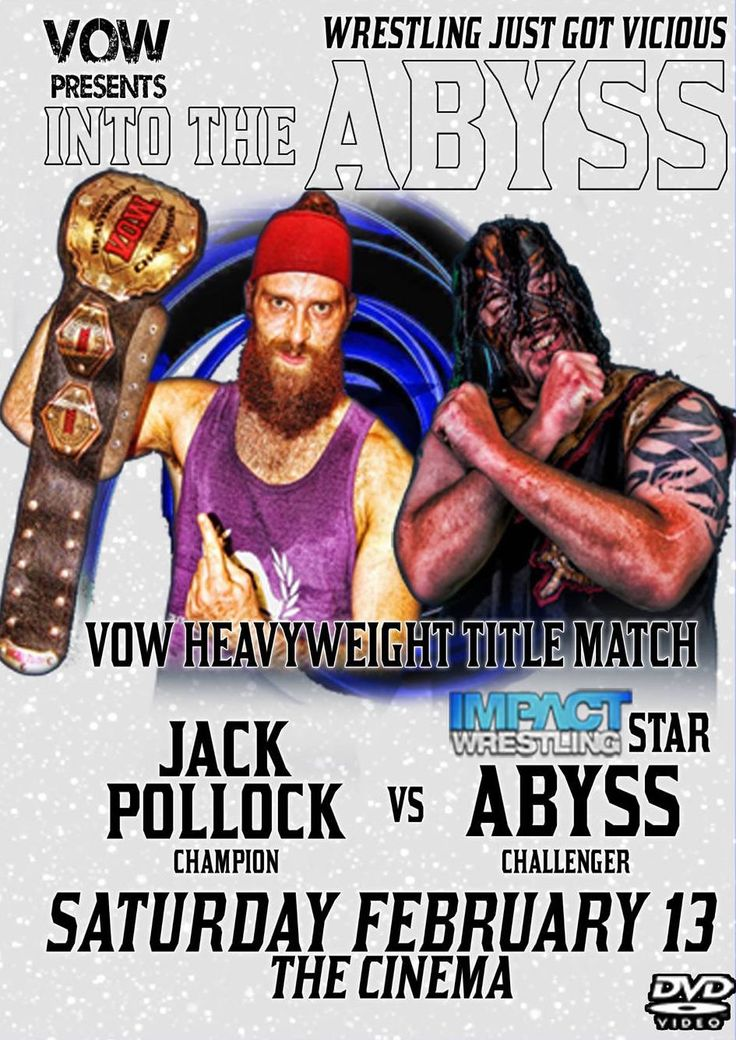 """In To The Abyss"" – February 13th 2016 2/16/2016 0 Comments ""Total Alpha"" T.J. Mathis vs Clayton Jackson GRUDGE MATCH: Ryan Reign vs ""Young Lion"" Alexander James ""King Of Arms"" Brute Vanslyke vs Super Beast ""The Man Without Fear"" Kyle Maverick/""Cannons Enmascara"" (""The Gecko-Roman Wrestler"" Argus/""The Black & Blue Bruiser"" Worker Ant) vs ""KAYFABulous"" (Chest Flexor/Derek Direction/""Bam Bam"" …"