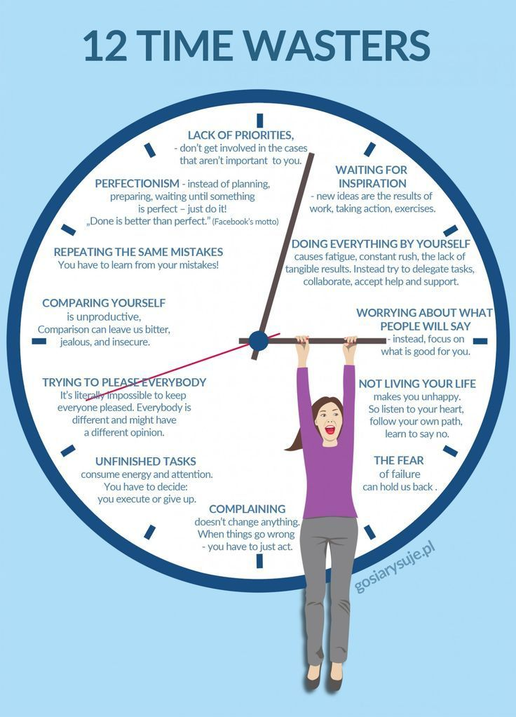 Procrastination & time wasters. Excuses for not getting things gone. Increases life pressures, stress & anxiety.: