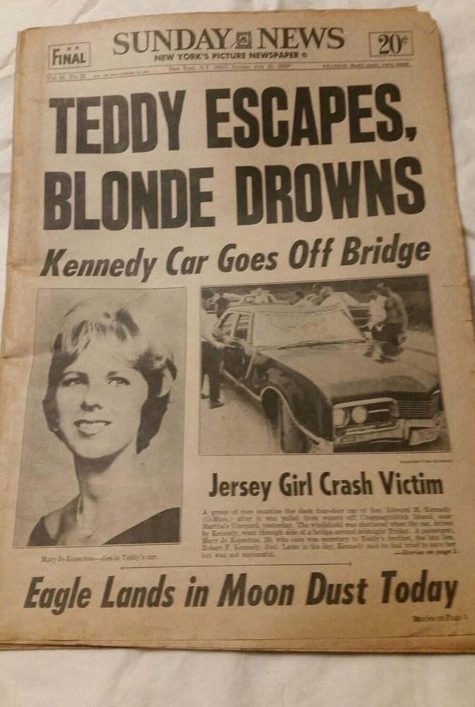 N.Y. DAILY NEWS JULY 20 1969 FINAL EDITION TEDDY ESCAPED BLONDE DROWNS