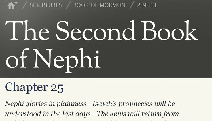 "Read the Book of Mormon 2 Nephi 25 - The Book of Mormon Helps to Fulfill Isaiah's prophecies.   What is ""the manner of prophesying among the Jews""? What are the characteristics of Isaiah prophecies? What is the ""spirit of prophecy""? Are the prophecies of Isaiah being fulfilled now? Is Jesus Christ the Father of the heaven and of earth?"