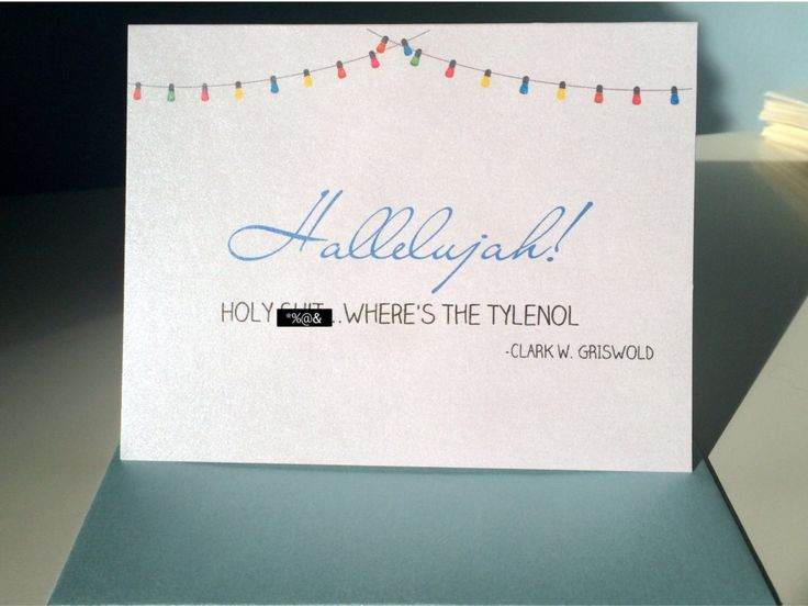 """Christmas Card - """"hallelujah!  Holy sh*t, where's the tylenol?"""" Handmade, Christmas vacation, Clark Griswold inspired greeting card by UptownDesignsCanada on Etsy"""