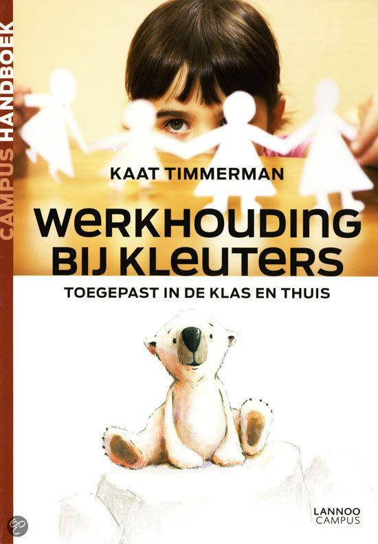 Werkhouding bij kleuters - Kaat Timmerman