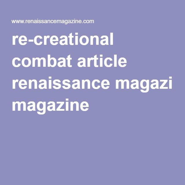 re-creational combat article renaissance magazine