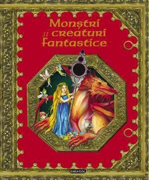 Monstri si creaturi fantastice -  -  - In toate colturile lumii, in toate culturile si traditiile, exista legende, mituri si povestiri folclorice. Din acest ima