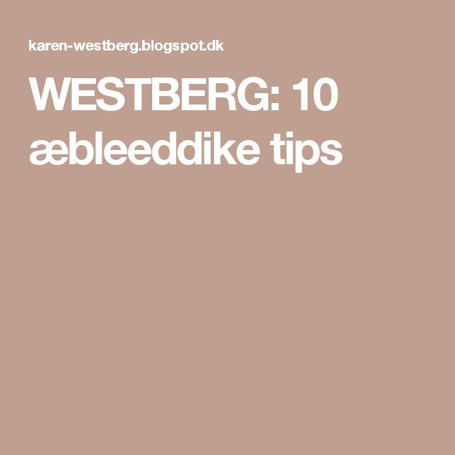 WESTBERG: 10 æbleeddike tips