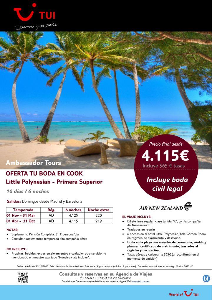 Tu Boda en Islas Cook. Little Polynesian. 6 noches. De Nov a Oct2016. Precio final desde 4.115 Euros. Solicita tu presupuesto en: www.viajesexcelencia.com #Polinesia #Polynesian #lunademiel #honeymoon #novios