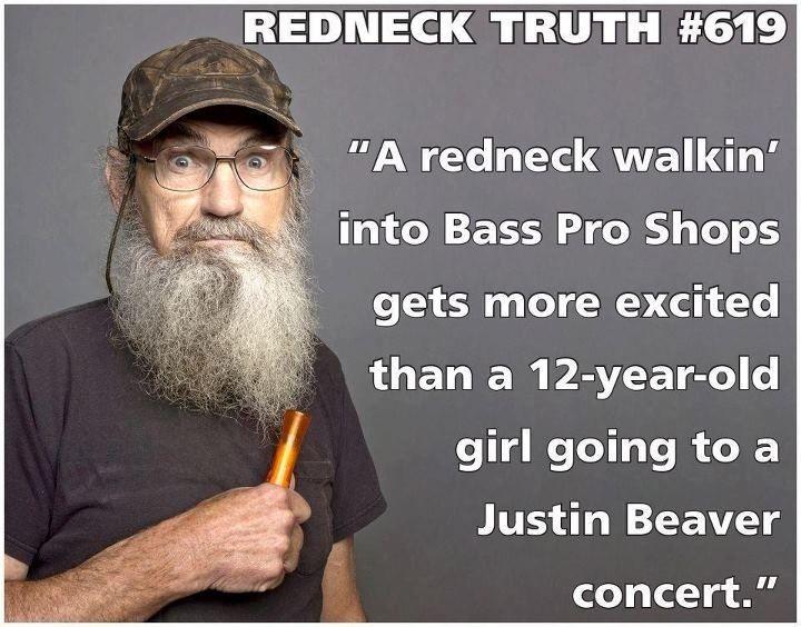 Redneck truth bass pro shop