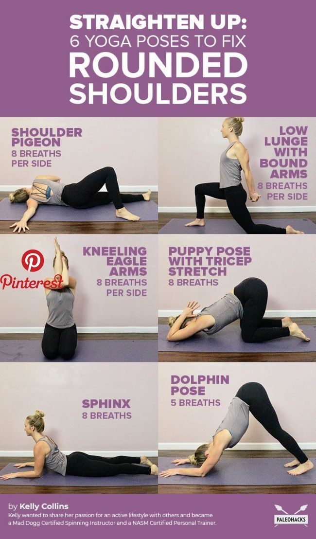Straighten Up 6 Poses To Reverse Rounded Shoulders Yoga Fitness Posture Exercises Yoga Postures