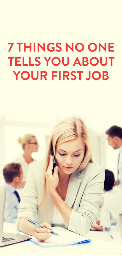 7 things no one tells you about your first job