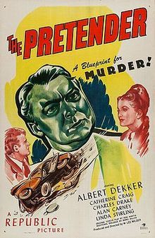 The Pretender - a 1947 American crime film noir directed by W. Lee Wilder and written by Don Martin, features Albert Dekker, Catherine Craig, Charles Drake, among others.  The story tells of Kenneth Holden (Dekker), a crooked investment businessman who embezzles a large sum of money from an estate. He hopes to cover his crime by marrying the estate's heiress Claire Worthington (Craig).