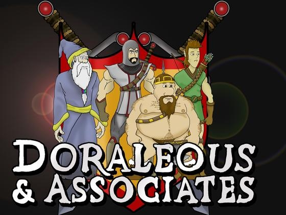Doraleous and Associates (the next season isn't going to pay for itself) (DELIVERED)