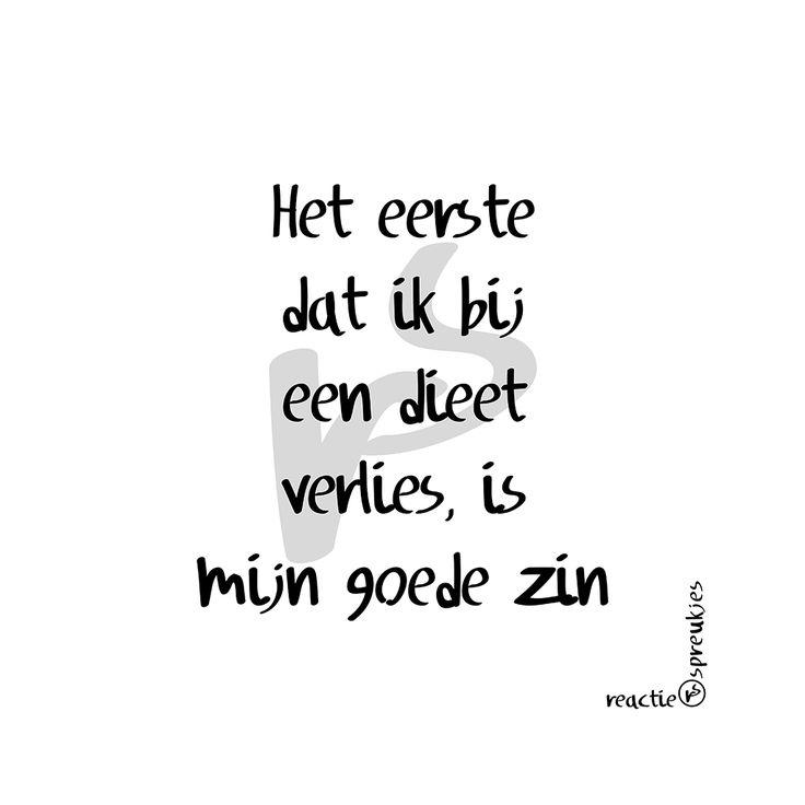 Goede zin #dieet #afvallen #humor #reactie #spreukjes