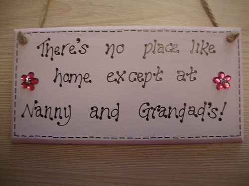 CHIC NO PLACE EXCEPT NANNY NAN GRANNY GRANDAD HOUSE PERSONALISED SHABBY PLAQUE