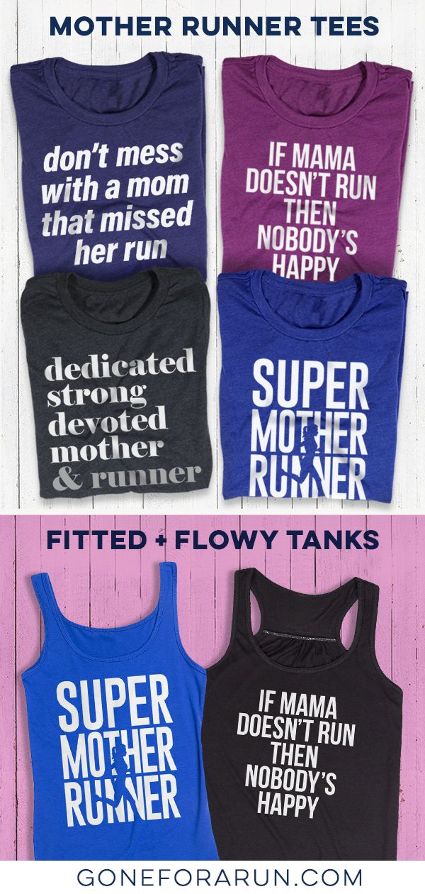 810d4c208032 Tees and Tanks for Mother Runners!! Makes a great gift or a great tee