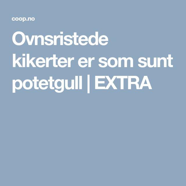 Ovnsristede kikerter er som sunt potetgull | EXTRA